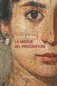 La moglie del procuratore - Elena Bono | Libro | Itacalibri