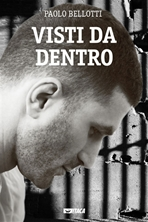 Visti da dentro - Paolo Bellotti | eBook | Itacalibri