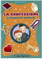 La confessione spiegata ai bambini - Gruppo Il Sicomoro | Libro | Itacalibri