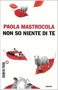 Non so niente di te - Paola Mastrocola   Libro   Itacalibri