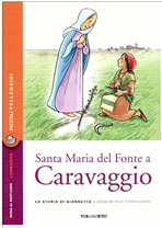 Santa Maria del Fonte a Caravaggio: La storia di Giannetta. Paola Bergamini | Libro | Itacalibri