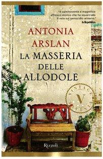 La masseria delle allodole - Antonia Arslan | Libro | Itacalibri