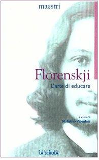 L'arte di educare - Pavel A. Florenskij | Libro | Itacalibri