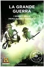 La grande guerra: I segreti della prima guerra mondiale. Channel History | Libro | Itacalibri