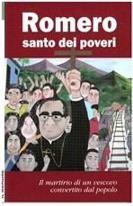 Romero santo dei poveri: Il martirio di un vescovo convertito dal popolo. AA.VV. | Libro | Itacalibri