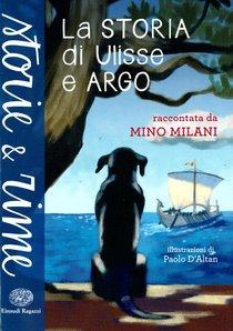 La storia di Ulisse e Argo - Mino Milani   Libro   Itacalibri