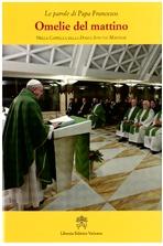 Omelie del mattino. Vol. 5: Nella Cappella della Domus Sanctae Marthae. Papa Francesco (Jorge Mario Bergoglio)   Libro   Itacalibri