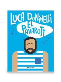 El pavarott - Luca Doninelli | Libro | Itacalibri