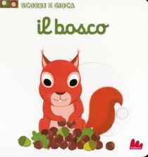 Il bosco: Scorri e gioca. Nathalie Choux | Libro | Itacalibri