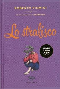 Lo stralisco - Roberto Piumini | Libro | Itacalibri