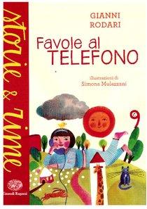 Favole al telefono - Gianni Rodari | Libro | Itacalibri