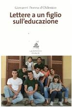 Lettere a un figlio sull'educazione - Giovanni Donna d'Oldenico | Libro | Itacalibri