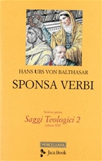 Sponsa verbi - Hans Urs von Balthasar | Libro | Itacalibri