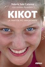 Kikot. La partita più importante - Andrea Avveduto, Valeria Sala Calanna | Libro | Itacalibri