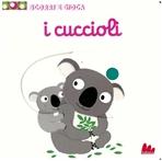 I cuccioli: Scorri e gioca. Nathalie Choux | Libro | Itacalibri