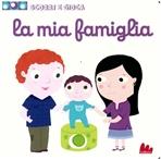 La mia famiglia: Scorri e gioca. Nathalie Choux | Libro | Itacalibri