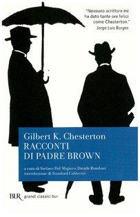 Racconti di padre Brown - Gilbert Keith Chesterton | Libro | Itacalibri