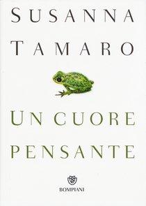 Un cuore pensante - Susanna Tamaro   Libro   Itacalibri