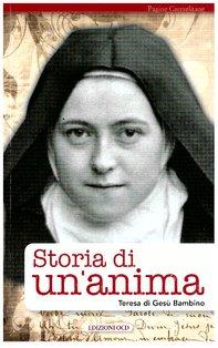 Storia di un'anima - Teresa di Lisieux | Libro | Itacalibri