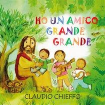 Ho un amico grande grande - CD - Claudio Chieffo | CD | Itacalibri
