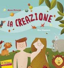 La Creazione - Anna Peiretti   Libro   Itacalibri