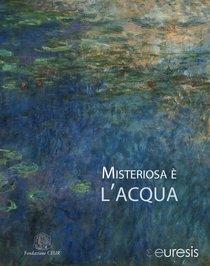 Misteriosa è l'acqua - Euresis | Libro | Itacalibri