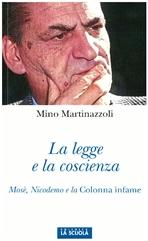 La legge e la coscienza - Mino Martinazzoli | Libro | Itacalibri