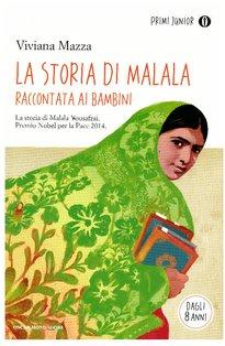 La storia di Malala raccontata ai bambini - Viviana Mazza | Libro | Itacalibri