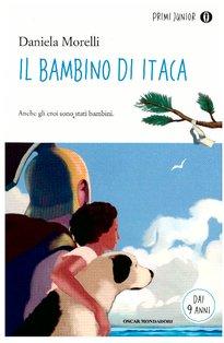 Il bambino di Itaca: Anche gli eroi sono stati bambini. Daniela Morelli | Libro | Itacalibri