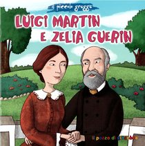 Luigi Martin e Zelia Guerin - Elena Pascoletti | Libro | Itacalibri