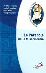 Le Parabole della Misericordia - Pontificio Consiglio per la Promozione della Nuova Evangelizzazione | Libro | Itacalibri