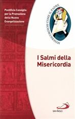 I Salmi della Misericordia - Pontificio Consiglio per la Promozione della Nuova Evangelizzazione | Libro | Itacalibri