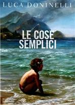 Le cose semplici - Luca Doninelli | Libro | Itacalibri