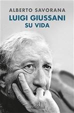 Luigi Giussani. Su vida - Alberto Savorana | Libro | Itacalibri