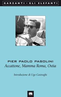 Accattone - Mamma Roma - Ostia - Pier Paolo Pasolini | Libro | Itacalibri