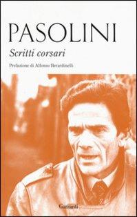 Scritti corsari - Pier Paolo Pasolini | Libro | Itacalibri