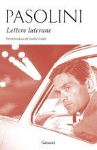 Lettere luterane - Pier Paolo Pasolini | Libro | Itacalibri