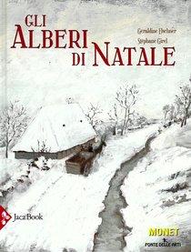 Gli alberi di Natale - Géraldine Elschner, Stéphane Girel | Libro | Itacalibri