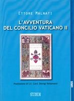 L'avventura del Concilio Vaticano II - Ettore Malnati | Libro | Itacalibri