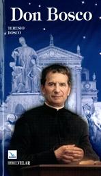 Don Bosco: Il santo dei giovani. Teresio Bosco | Libro | Itacalibri