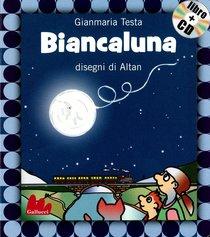 Biancaluna. Con CD audio - Gianmaria Testa | Libro | Itacalibri