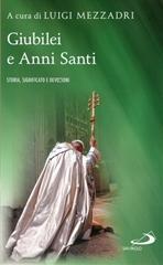 Giubilei e Anni Santi: Storia, significato e devozioni. AA.VV. | Libro | Itacalibri