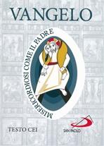 Vangelo: Misericordiosi come il Padre. Conferenza Episcopale Italiana | Libro | Itacalibri
