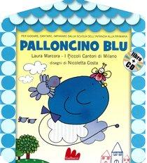 Palloncino blu. Con CD audio - Laura Marcora | Libro | Itacalibri