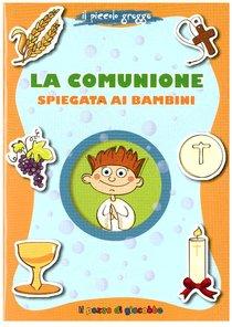 La comunione spiegata ai bambini - Aurora Magni | Libro | Itacalibri
