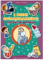 I dieci comandamenti spiegati ai bambini - Silvia Vecchini | Libro | Itacalibri