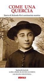 Come una quercia: Storia di Rolando Rivi seminarista martire. Davide Giandrini | Libro | Itacalibri