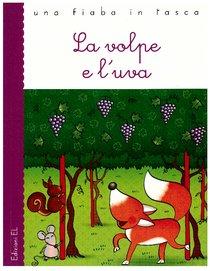 La volpe e l'uva - Esopo | Libro | Itacalibri