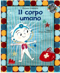 Il corpo umano. Con CD audio - Giuliano Crivellente | Libro | Itacalibri