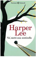 Va', metti una sentinella - Lee Harper | Libro | Itacalibri